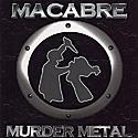 macabre-murder-metal.jpg